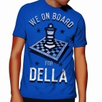 We on Board for Della T Shirt